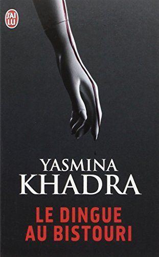 16 Idées De Livres à Lire Livres à Lire Livre Yasmina Khadra