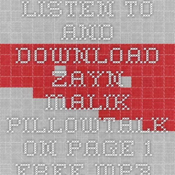 zayn pillowtalk free mp3 download mp3