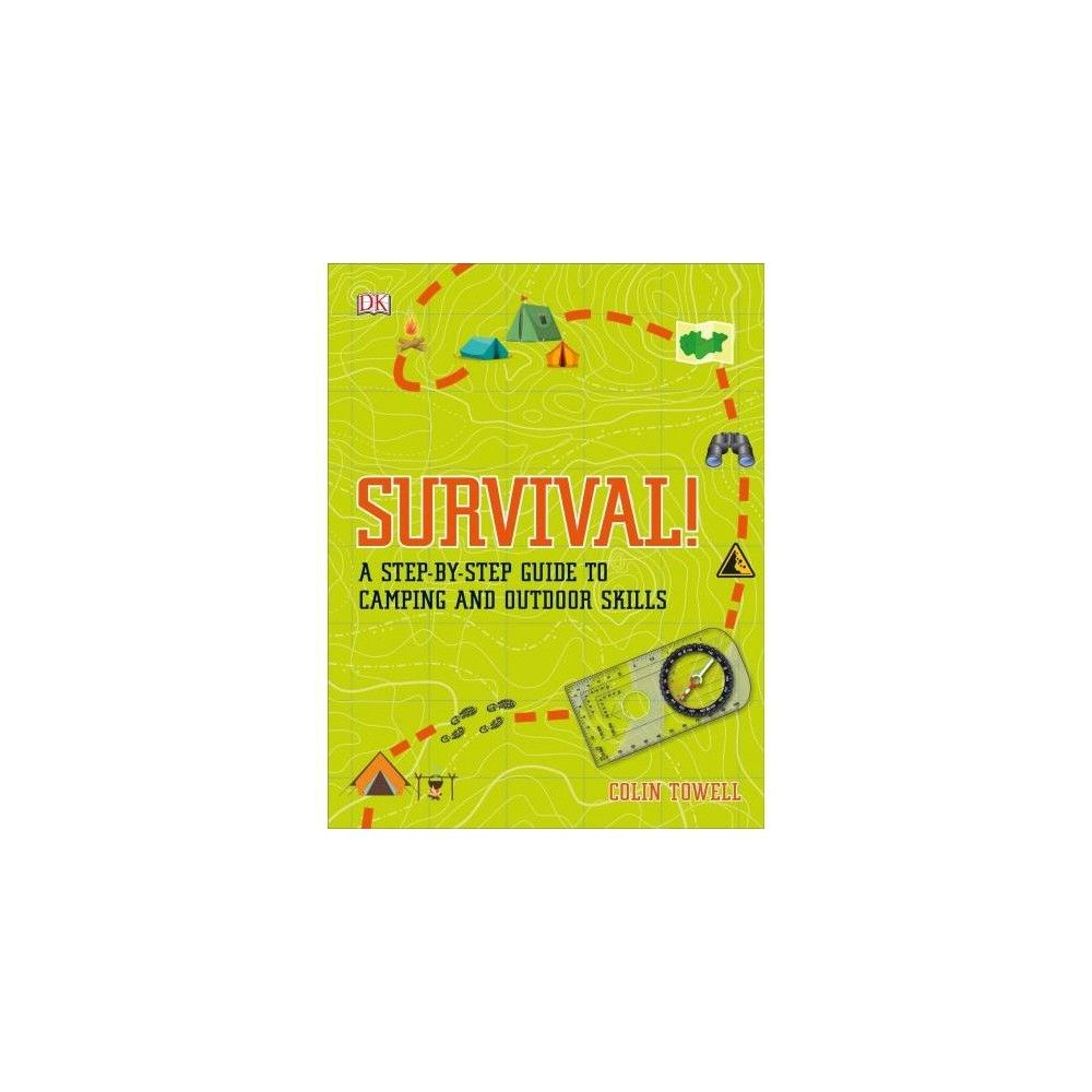 4fe2a9549a55 Survival! : A Step-by-Step Guide to Camping and Outdoor Skills - by ...