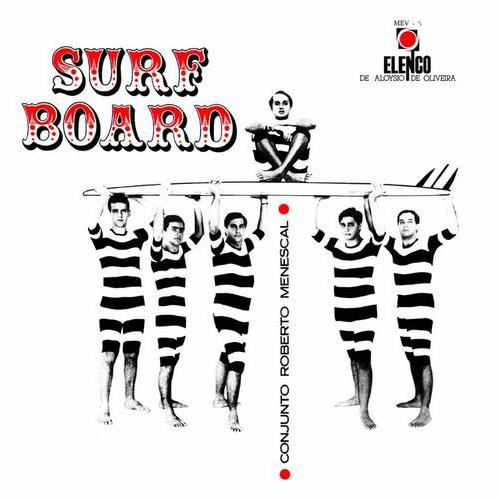 Resultado de imagem para LP surfboard roberto menescal
