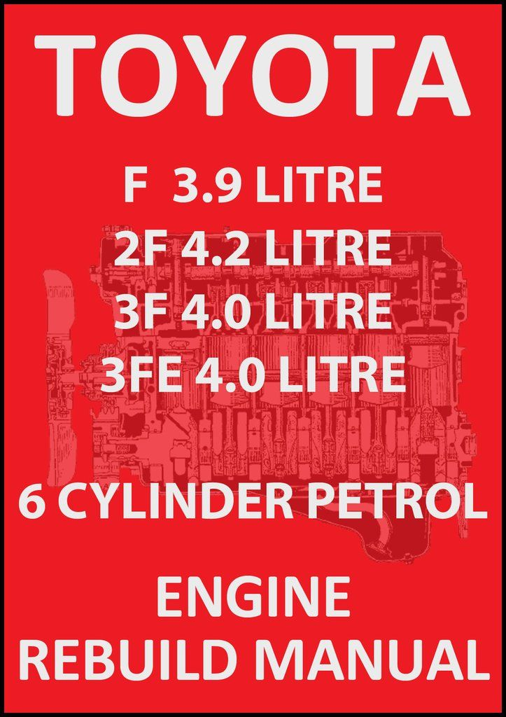 toyota 2f 3f 3fe 6 cylinder petrol engine rebuild workshop manual rh pinterest com Yamaha Service Manuals PDF Chilton Manuals