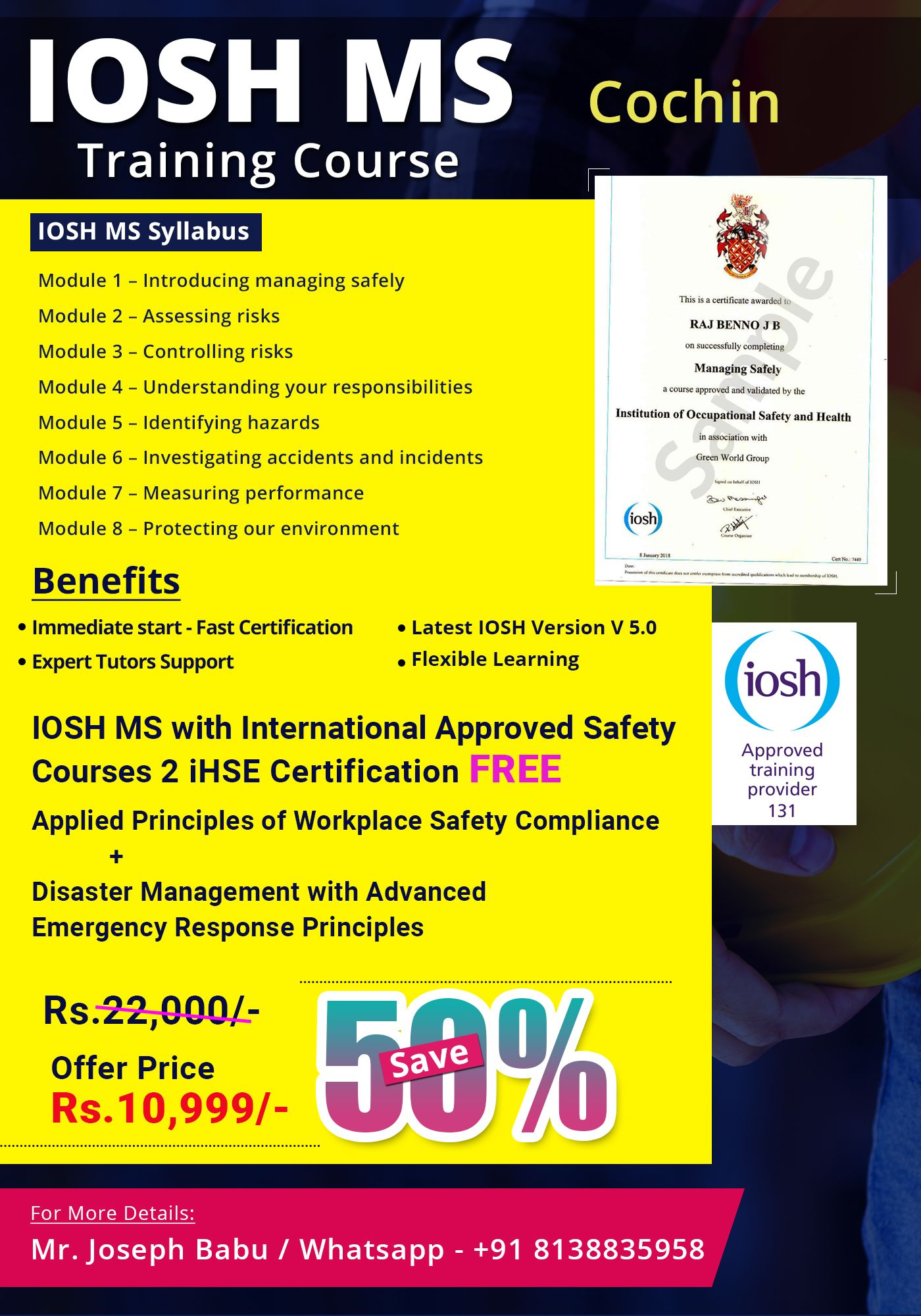 The IOSH MS Course in Cochin is for people who would like