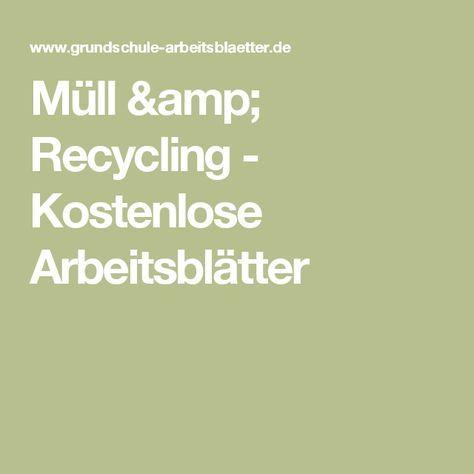 Müll & Recycling - Kostenlose Arbeitsblätter | schulwissen ...