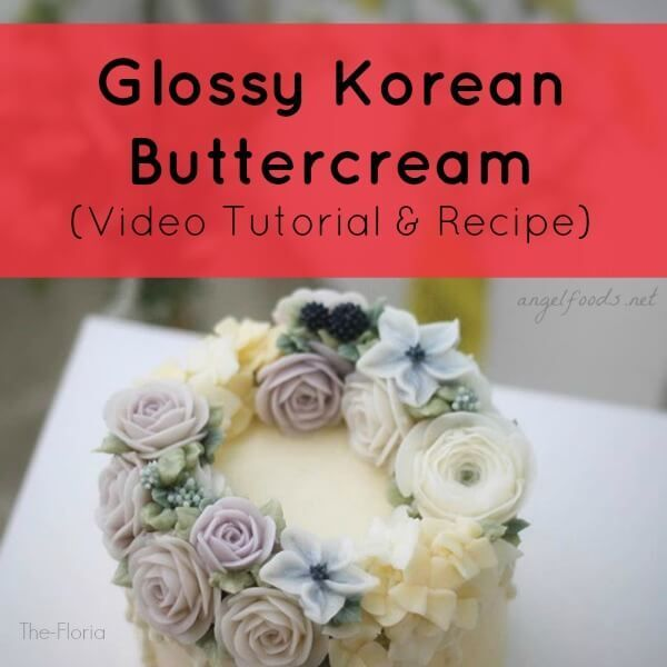 Glossy Korean Buttercream (Video Tutorial and Recipe) | A hot new trend in the cake decorating and the baking world is a glossy buttercream that is almost translucent! #cakedecoratingvideos