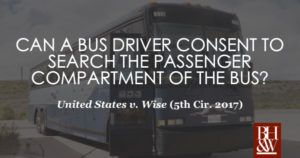 Can a Bus Driver Give Consent to Search the Passenger Compartment?