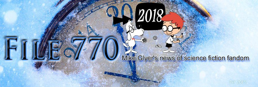 File 770, edited by Mike Glyer  Winner of the 2018 Hugo