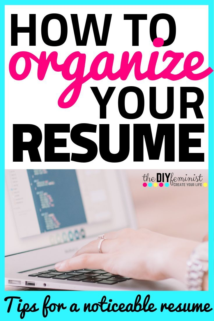 How to organize your resume sections career advisor