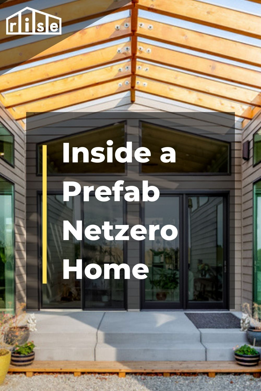 Inside a Prefab Netzero Home Rise Stories