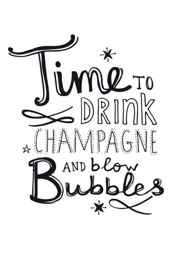 INSPIRATIONAL MOTIVATIONAL LETS DRINK CHAMPAGNE QUOTE A4 POSTER PRINT POSITIVE