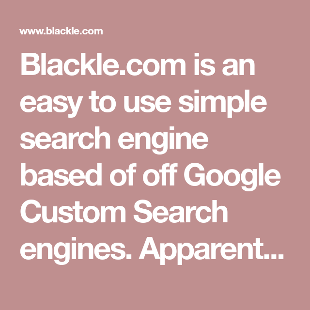 Blackle com is an easy to use simple search engine based of