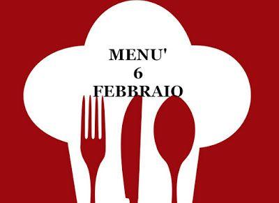 TUTTI INSIEME: ricette per il giorno sei febbraio