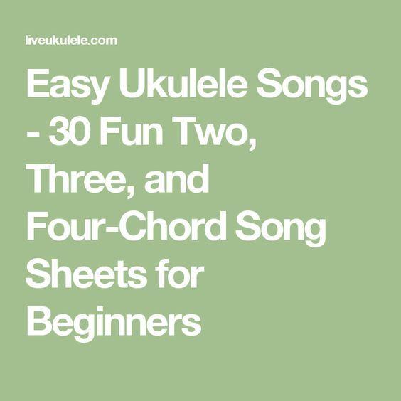 Easy Ukulele Songs Chords To 30 Beginner Songs Ukulele Songs And