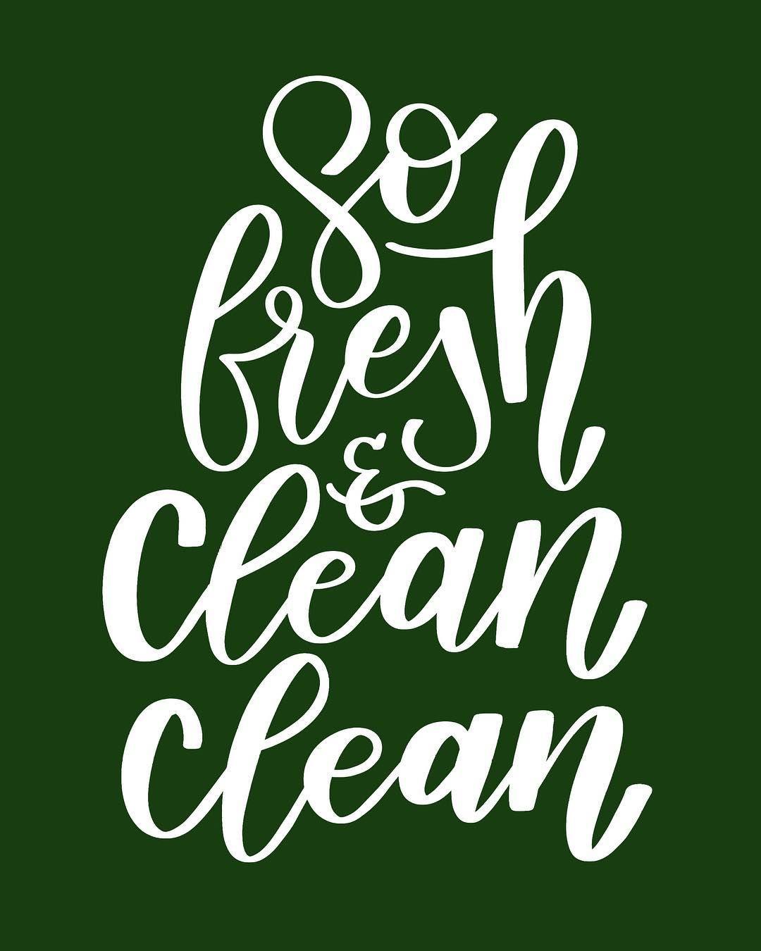 So Fresh And Clean Clean Fresh And Clean Cleaning Lettering Design