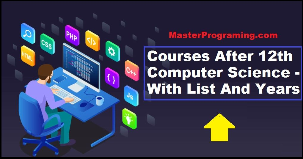 Courses after 12th computer science cs course list in
