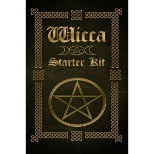 Wicca: Wicca Starter Kit (Wicca for Beginners, Big Book of