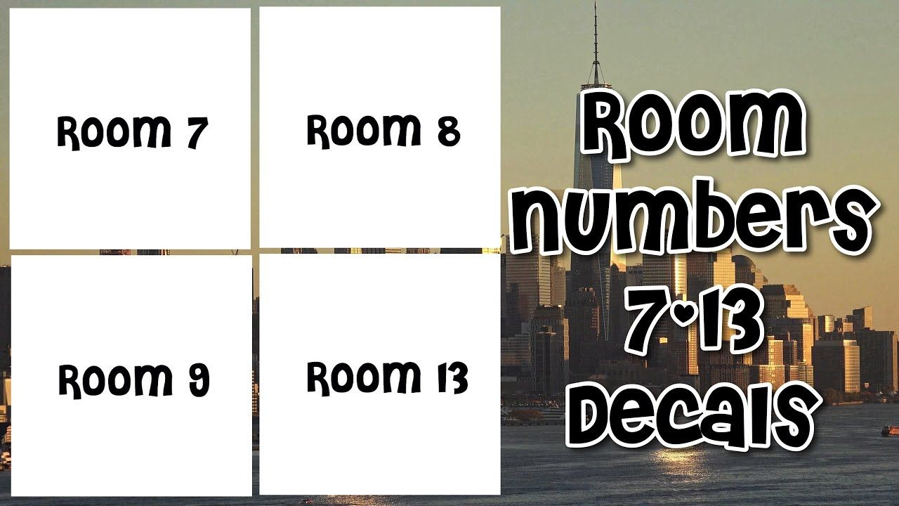Roblox Bloxburg Room Numbers 7 13 Decal Id S Youtube Roblox