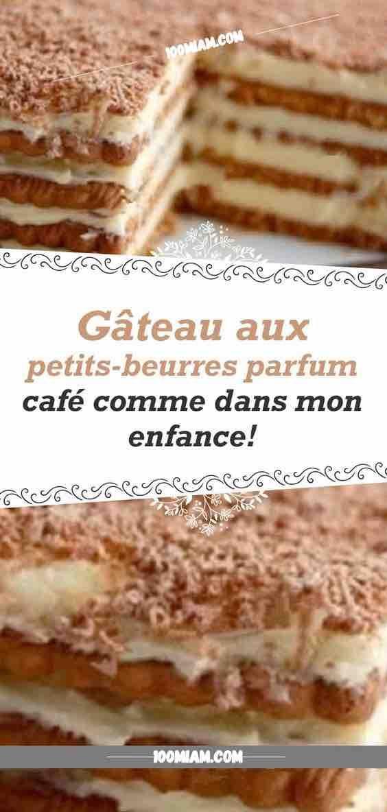 Recette : Gâteau aux petits-beurres parfum café   Gateau ...