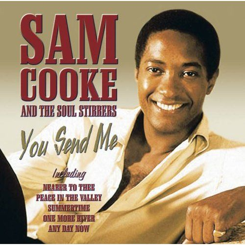 You Send Me By Sam Cooke