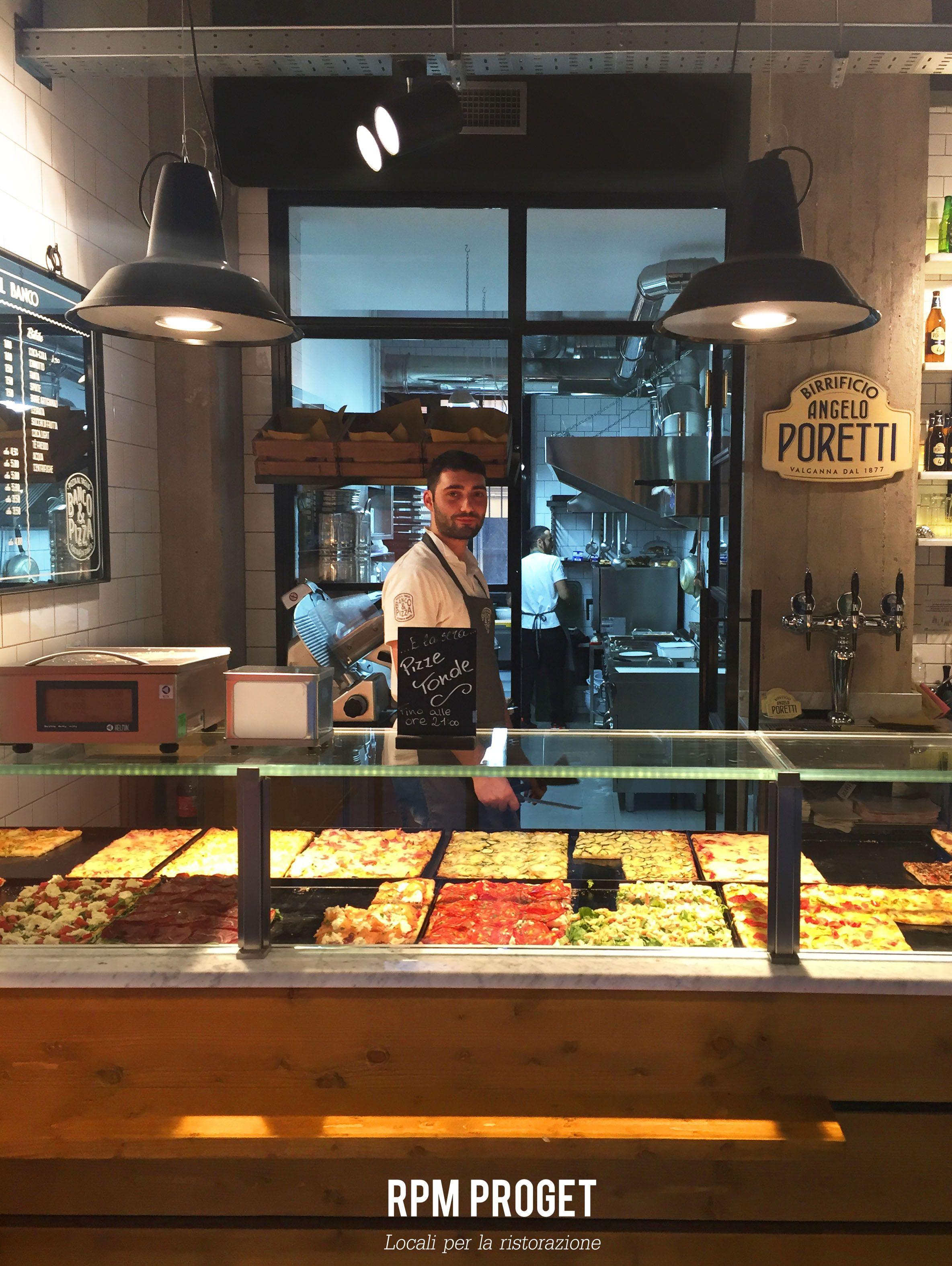 Banco pizza pizza al taglio e cucina da banco via delle for Pizzeria arredamento