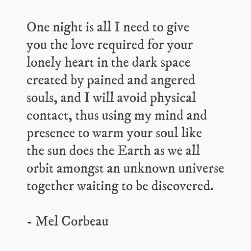 One Night #poetry #poem #poet #instapoet #indieauthors #author #authors #authorslife #writer #writerslife #writing #amwriting #goodreads #melcorbeau #artists #infinity