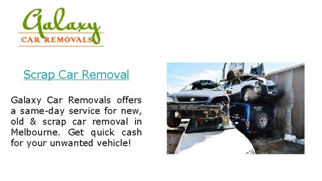 Car Removal - Galaxy Car | Car Removal Melbourne | Pinterest | Cars