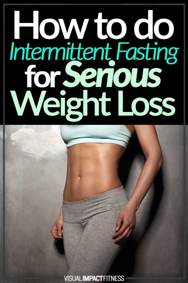 How to do Intermittent Fasting for Serious Weight