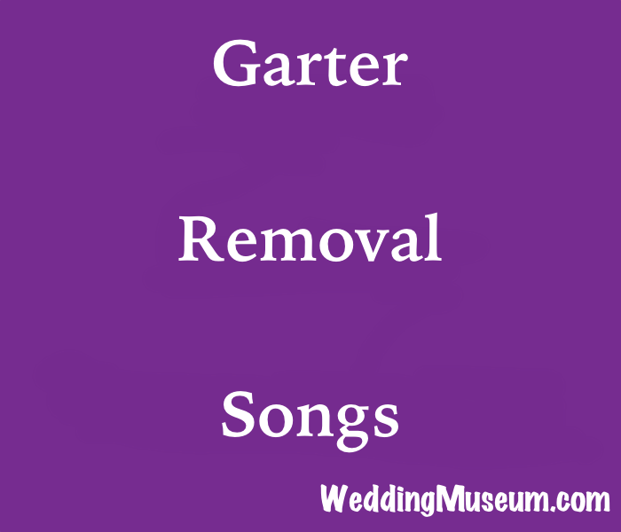 The 101 Best Garter Removal Songs 2020