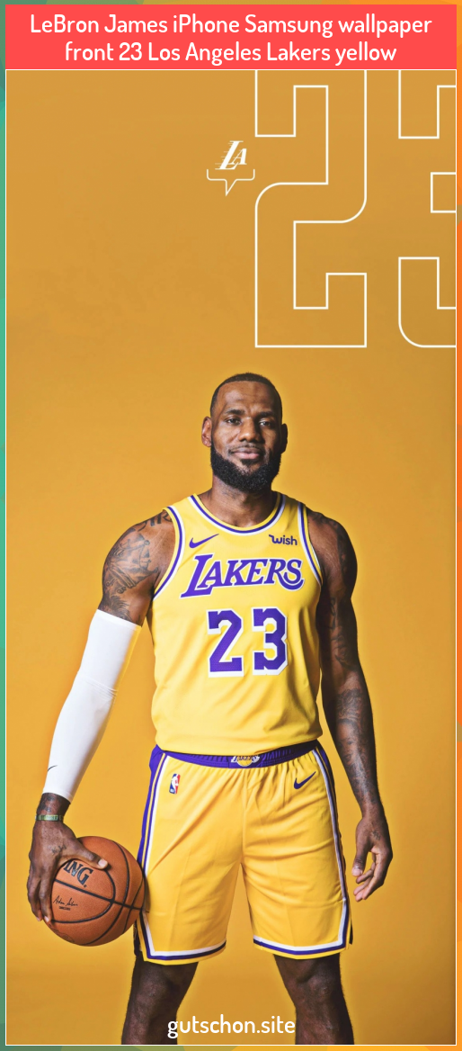 Lebron James Iphone Samsung Wallpaper Front 23 Los Angeles Lakers Yellow Angeles Front Iphone Lebron James Lakers Lebron James Wallpapers Lakers Wallpaper