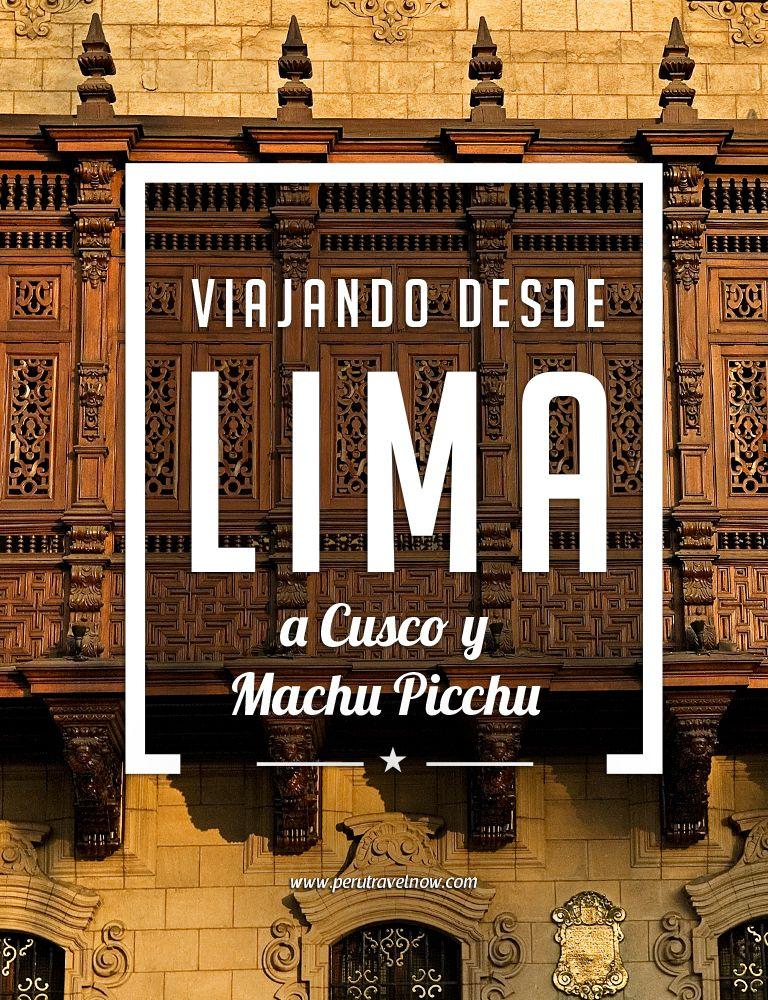 Viajando desde Lima a Cusco y Machu Picchu   Peru Travel Now Blog por Peru Travel Now