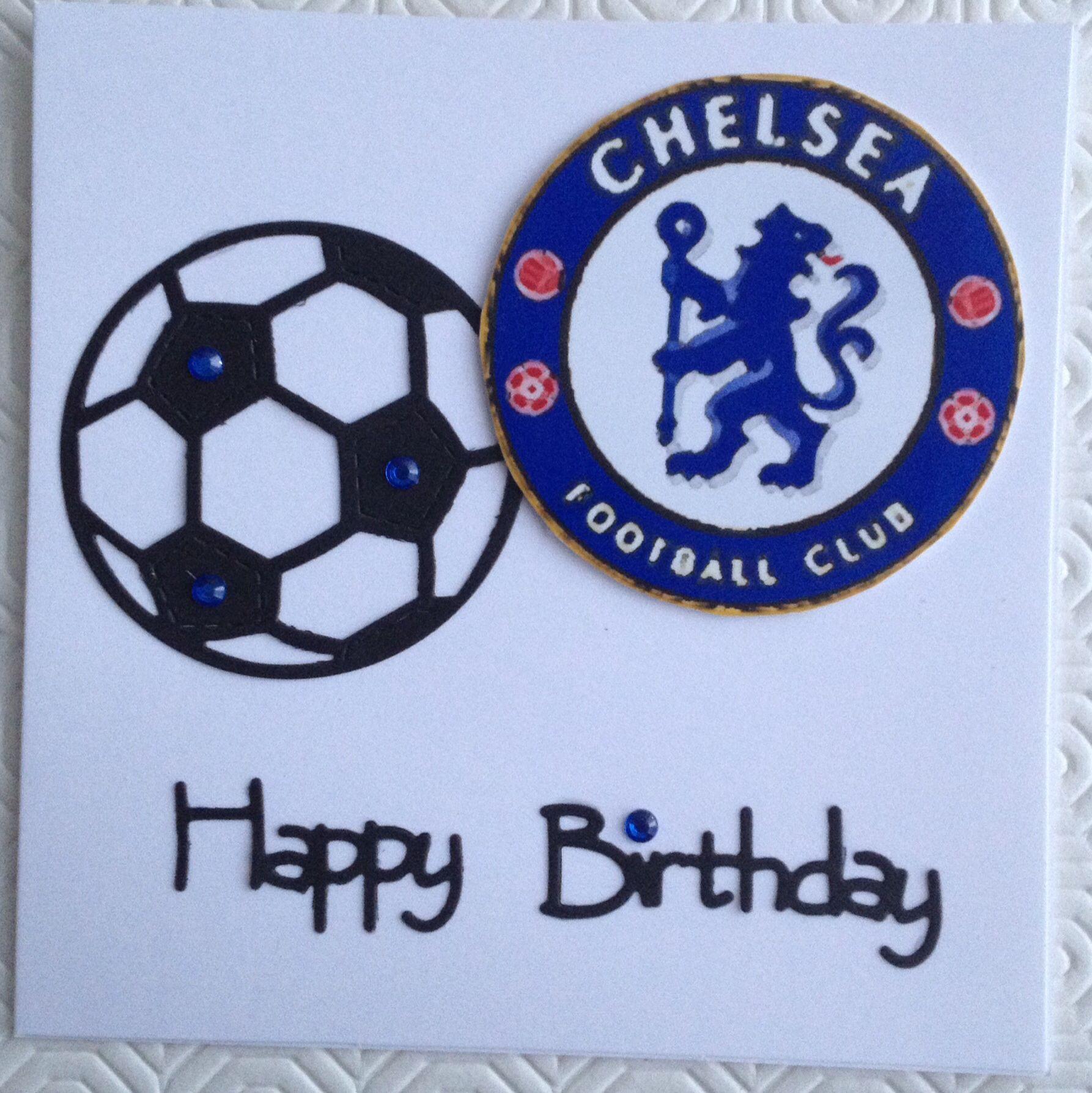 Chelsea Football Card Birthday Cards For Men Cards Handmade Birthday Cards