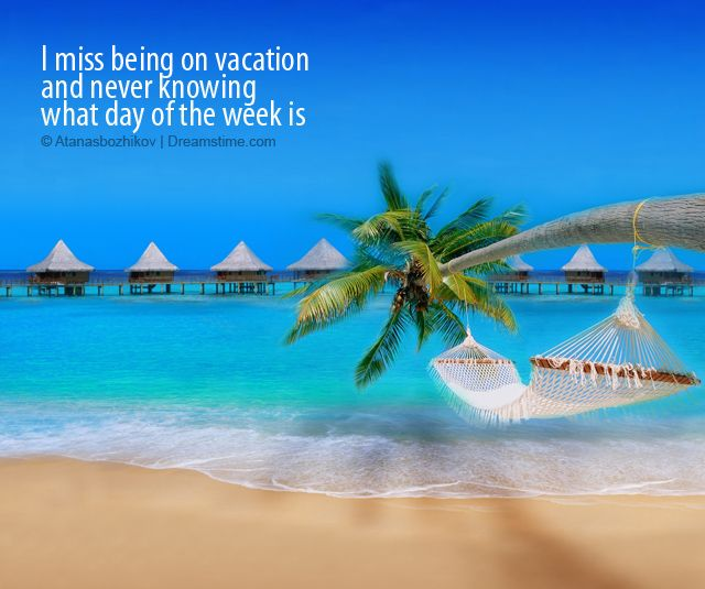 I Miss Vacation. Travel. Meme. Beach.
