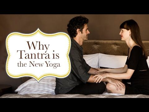 Why Tantra is the New Yoga