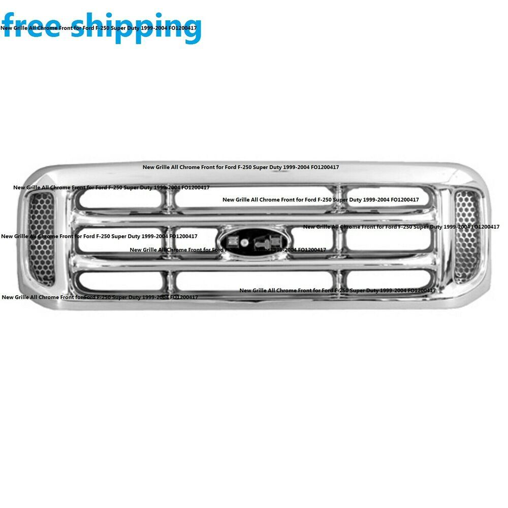 New Grille All Chrome Front For Ford F 250 Super Duty 1999 2004 Fo1200417 4 Door Keystoneautomotiveoperations F250 Ford Auto Body