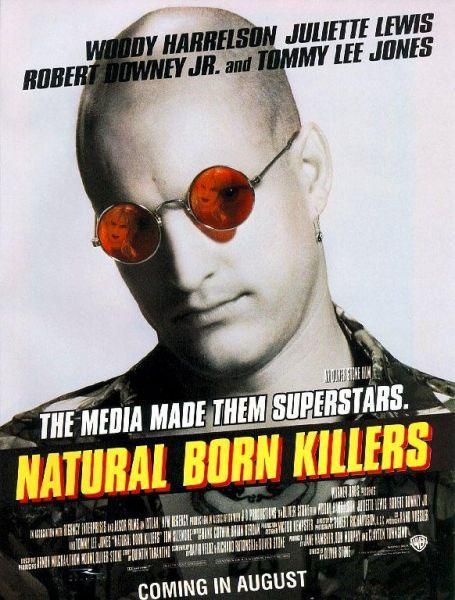 """Natural Born Killers"" (1994). COUNTRY: United States. DIRECTOR: Oliver Stone. SCREENWRITER: David Veloz, Richard Rutowski, Oliver Stone (Story: Quentin Tarantino). CAST: Woody Harrelson, Juliette Lewis, Tommy Lee Jones, Robert Downey Jr., Ashley Judd, Tom Sizemore, Yared Harris, Russell Means, Rodney Dangerfield, Evan Handler"