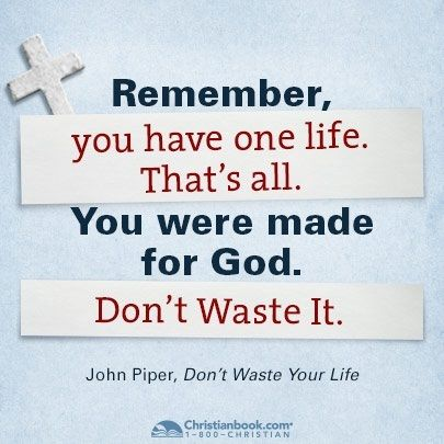 John Piper Dont Waste Your Life Christian Reads John Piper