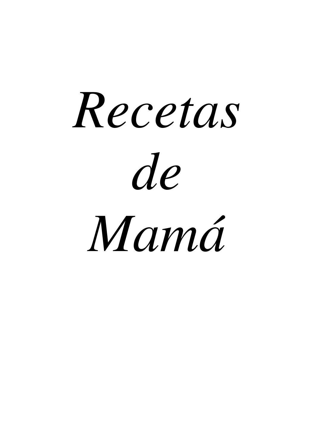 6c2bd8d6b90de201bc898453a4e58867 - Las Recetas De Mama