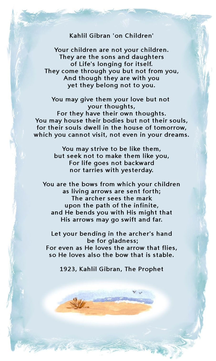 On Children By Kahlil Gibran The Prophet 1923 There Is A