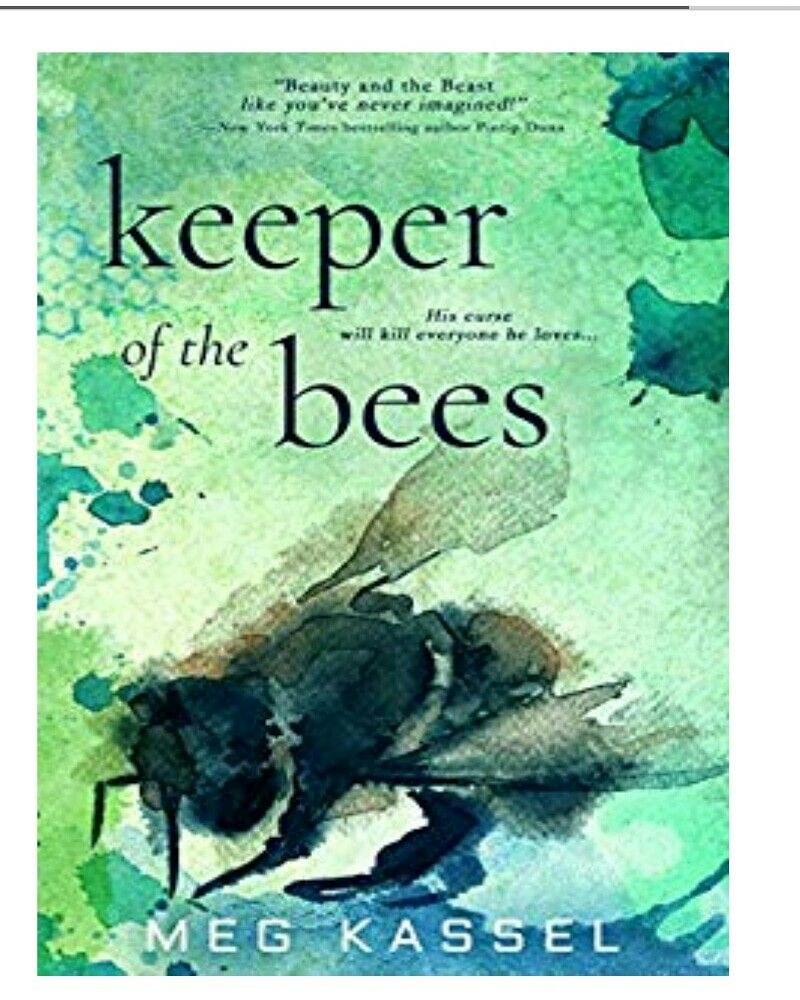 —New York Times bestselling author Pintip Dunn KEEPER OF THE BEES is a tale  of two teens who are both beautiful and beastly, ...