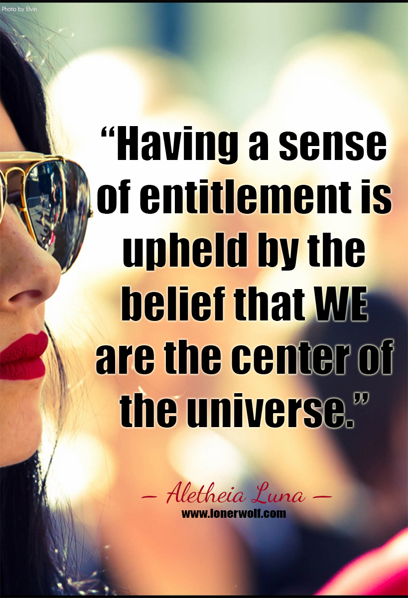 16 Signs You Have a Sense of Entitlement Complex | My