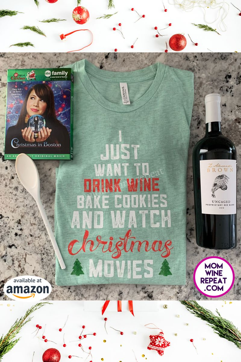 Do you love Christmas? Do you love watching Hallmark Christmas movies? Do you love baking Christmas cookies? Do you love wine? If so then this is the shirt for you! Order now so you'll have it for whenever the Christmas spirit strikes! #christmasmovies #christmaswine