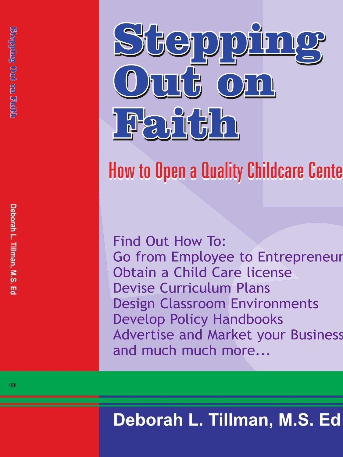 what is the cost of opening a daycare center the o jays what is stepping out on faith how to open a quality childcare center by deborah l