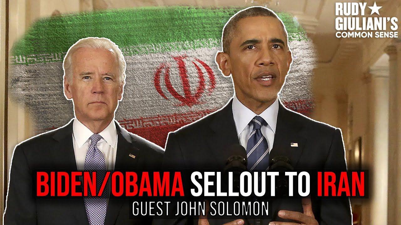 Biden Obama Sellout To Iran John Solomon And Rudy Giuliani Ep 54 Youtube In 2020 Rudy Giuliani Obama Obama And Biden