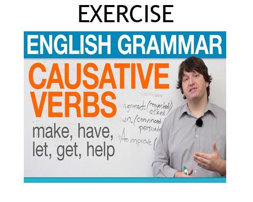 Contoh Soal Materi Causative Verb Beserta Kunci Jawabannya Lengkap Tata Bahasa Inggris Tata Bahasa Belajar Bahasa Inggris