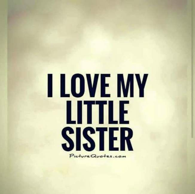 Visit The Post For More Little Sister Quotes Good Morning Sister Quotes Cute Family Quotes