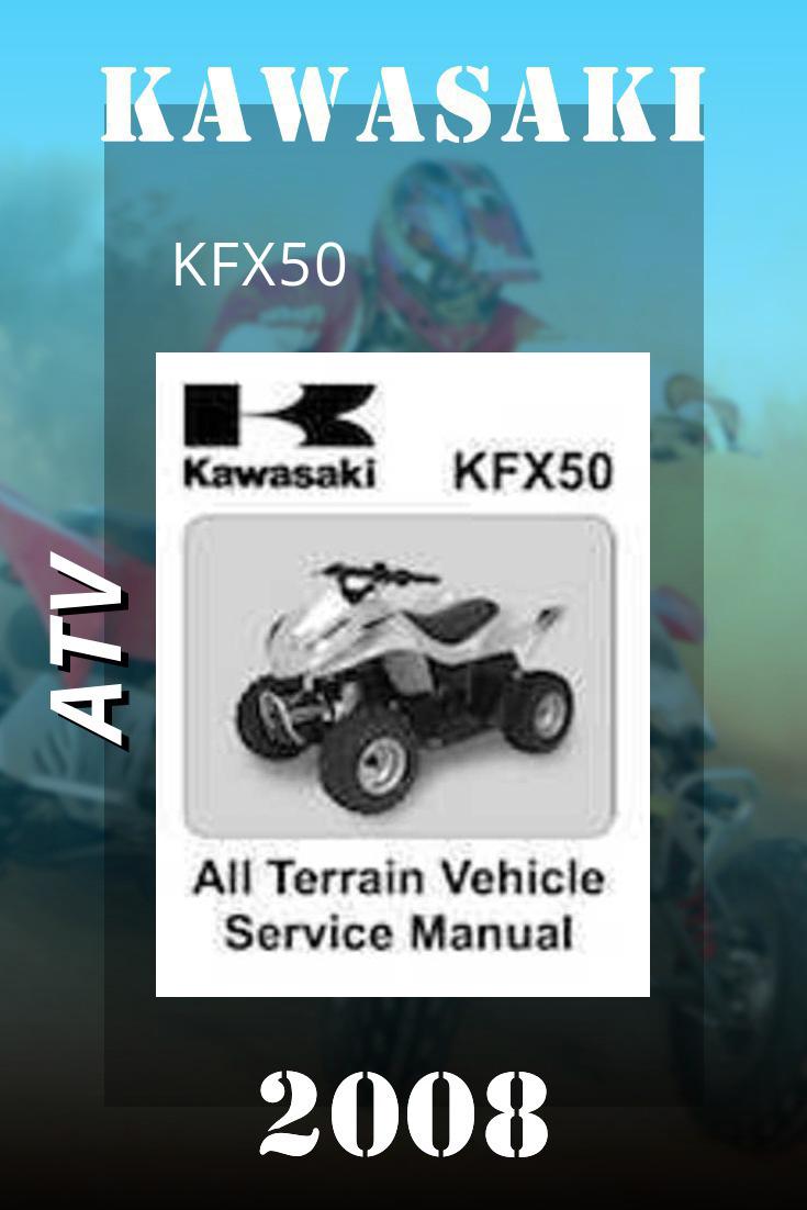 2008 Kawasaki Kfx50 Service Manual Vehicle Service Manuals Kawasaki Repair Manuals