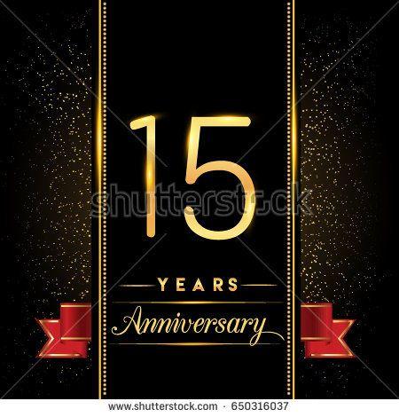 Fifteen Years Anniversary Celebration Logotype 15th Anniversary Logo With Confetti Golden Colo Work Anniversary Cards Work Anniversary Anniversary Celebration