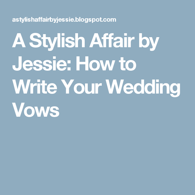 How to Write Your Wedding Vows | Vows, Wedding vows ...