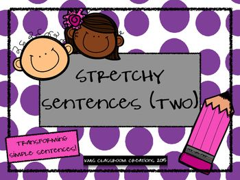 Help budding writers stretch their sentences through the use of adjectives.  Turn simple sentences into so much more!