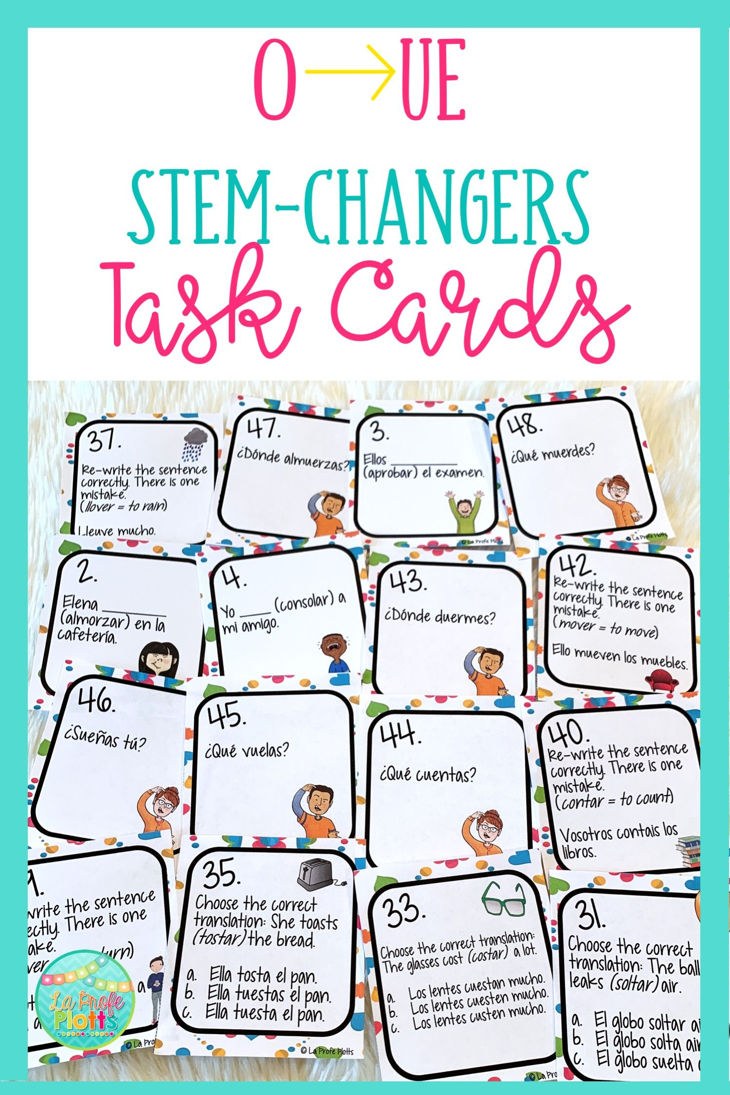 48 Spanish Present Tense O Ue Stem Changers Task Cards