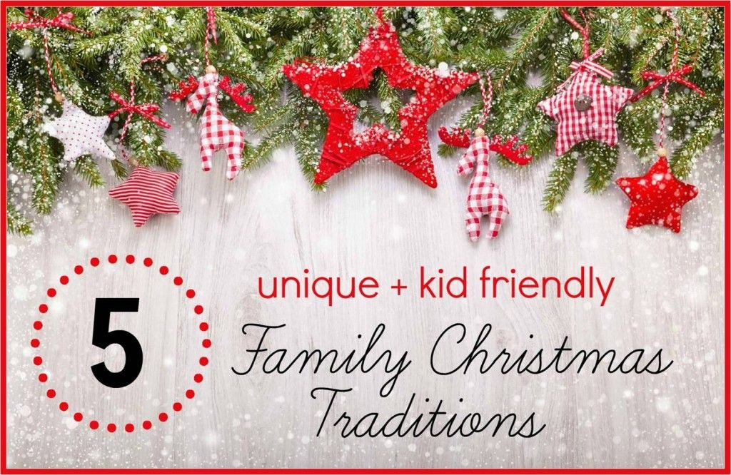 5 Family Christmas traditions that are unique and kid friendly
